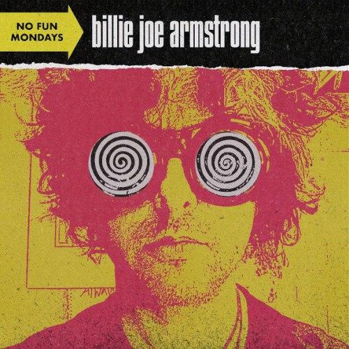 Виниловая пластинка BILLIE JOE ARMSTRONG - NO FUN MONDAYS