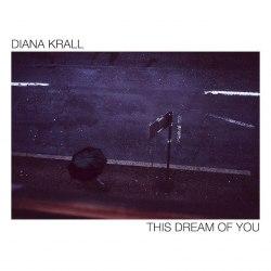 Виниловая пластинка DIANA KRALL - THIS DREAM OF YOU (2 LP)