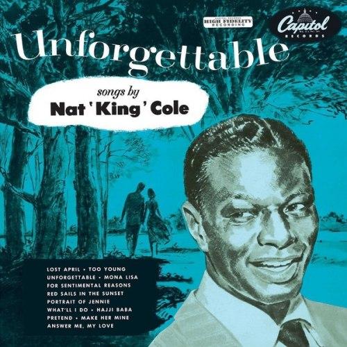 Виниловая пластинка NAT KING COLE - UNFORGETTABLE