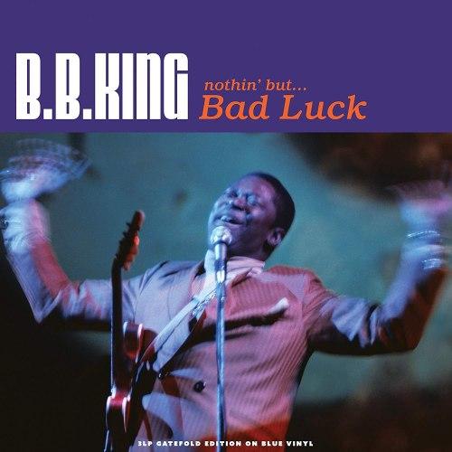 Виниловая пластинка B.B. KING - NOTHIN' BUT…BAD LUCK (COLOUR, 180 GR, 3 LP)