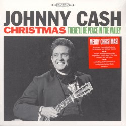 Виниловая пластинка JOHNNY CASH - CHRISTMAS: THERE'LL BE PEACE IN THE VALLEY