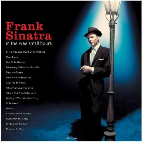 Виниловая пластинка FRANK SINATRA - IN THE WEE SMALL HOURS (180 GR, REISSUE)