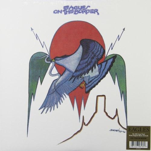 Виниловая пластинка EAGLES - ON THE BORDER (180 GR)