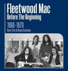 Виниловая пластинка FLEETWOOD MAC - BEFORE THE BEGINNING 1968-1970 VOL. 1 (3 LP, 180 GR)