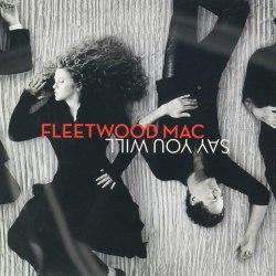 Виниловая пластинка FLEETWOOD MAC - SAY YOU WILL (2 LP)