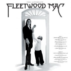 Виниловая пластинка FLEETWOOD MAC - THE ALTERNATE FLEETWOOD MAC (180 GR)