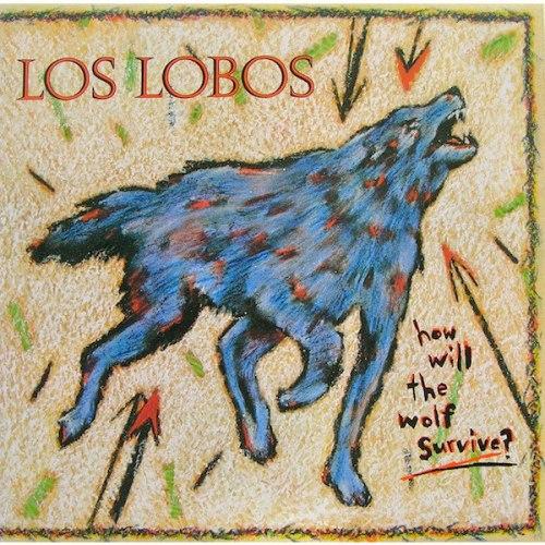 Виниловая пластинка LOS LOBOS - HOW WILL THE WOLF SURVIVE (180 GR)