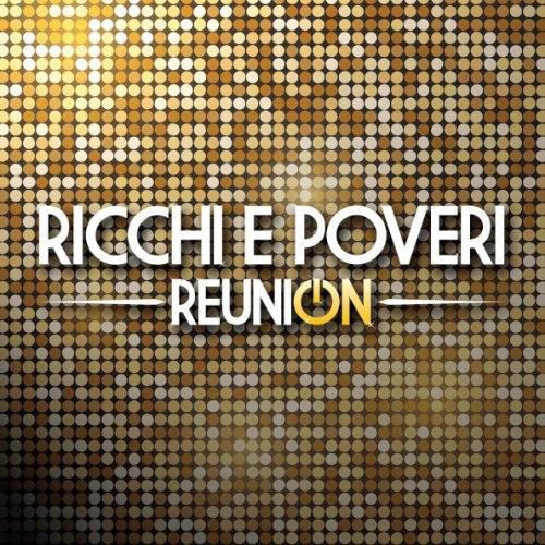 Виниловая пластинка RICCHI & POVERI - REUNION (2 LP)