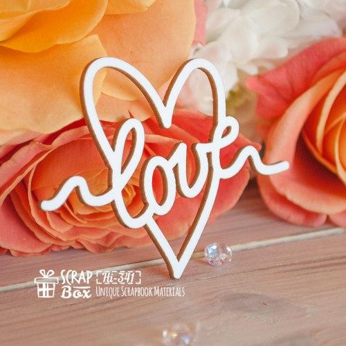 """Чипборд надпись """"Love"""" в сердечке ScrapBox"""