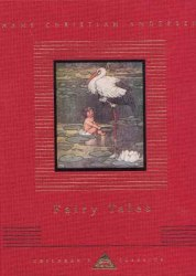 Everyman's Library Children's Classics: Fairy Tales of Hans Christian Andersen