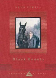 Everyman's Library Children's Classics: Black Beauty - Anna Sewell