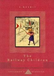 Everyman's Library Children's Classics: The Railway Children - E. Nesbit