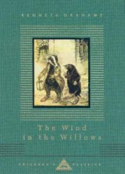 Everyman's Library Children's Classics: The Wind in the Willows - Kenneth Grahame