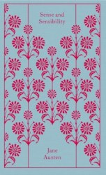 Penguin Clothbound Classics: Sense and Sensibility - Jane Austen