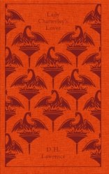 Penguin Clothbound Classics: Lady Chatterley's Lover - D. H. Lawrence