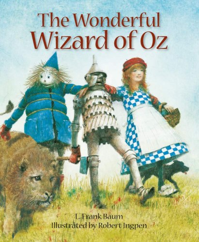 Robert Ingpen Illustrated Classics: The Wonderful Wizard of Oz