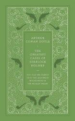 Faux Leather Edition: The Greatest Cases of Sherlock Holmes - Sir Arthur Conan Doyle
