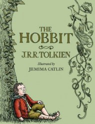 The Lord of the Rings: The Hobbit (Illustrated Gift Edition) - J. R. R. Tolkien