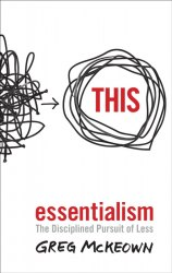 Essentialism: The Disciplined Pursuit of Less Virgin Books
