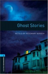 Ghost Stories Oxford Bookworms Library