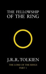 The Fellowship of the Ring (Book 1) - J. R. R. Tolkien