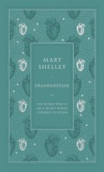 Faux Leather Edition: Frankenstein - Mary Shelley