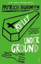 Ripley Series: Ripley Under Ground (Book 2) - Patricia Highsmith