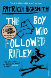 Ripley Series: The Boy Who Followed Ripley (Book 4) - Patricia Highsmith