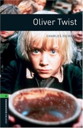 Oxford Bookworms Library 6: Oliver Twist