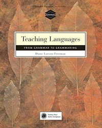 Teaching Languages: From Grammar to Grammaring