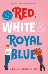 Red, White and Royal Blue - Casey Mcquiston