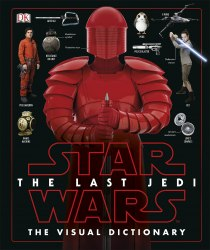 Star Wars: The Last Jedi™ Visual Dictionary