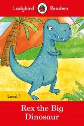 Ladybird Readers 1 Rex the Dinosaur / Книга для читання
