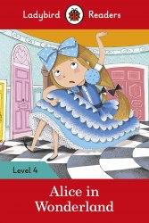 Ladybird Readers 4 Alice in Wonderland / Книга для читання