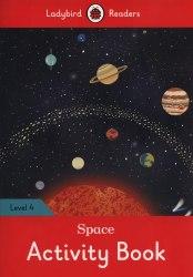 Ladybird Readers 4 Space Activity Book / Робочий зошит