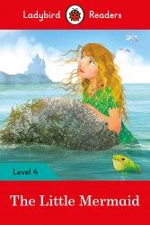 Ladybird Readers 4 The Little Mermaid / Книга для читання