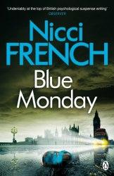 Blue Monday : A Frieda Klein Novel (1) - Nicci French