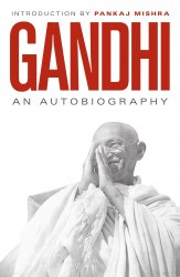 An Autobiography: 150th Anniversary Edition with an Introduction by Pankaj Mishra