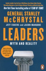 Leaders: Myth and Reality - Stanley McChrystal