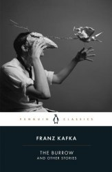 The Burrow and Other Stories - Franz Kafka