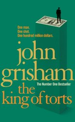 The King Of Torts - J. Grisham