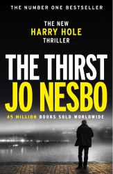 Harry Hole Series: The Thirst (Book 11) - Jo Nesbo