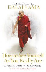 How to See Yourself As You Really Are - Dalai Lama