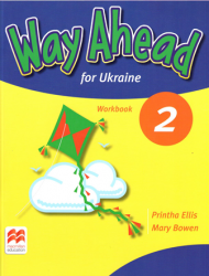 Way Ahead for Ukraine 2 Workbook / Робочий зошит