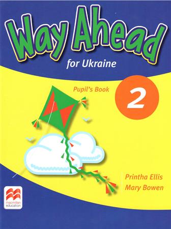 Way Ahead for Ukraine 2 Pupil's Book / Підручник для учня