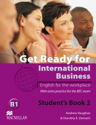 Get Ready for International Business with BEC practice 2 Student's Book / Підручник для учня