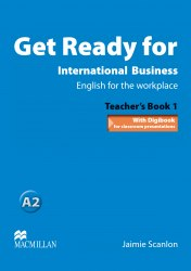 Get Ready for International Business 1 Teacher's Book / Підручник для вчителя
