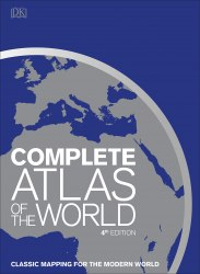 Complete Atlas of the World : Classic mapping for the modern world