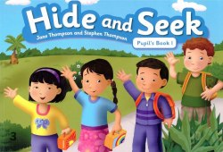Hide and Seek 1 Pupil's Book / Підручник для учня