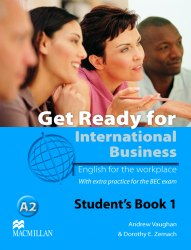 Get Ready for International Business with BEC practice 1 Student's Book / Підручник для учня